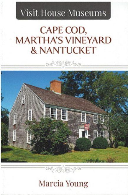 Visit House Museums - Cape Cod, Martha's Vineyard & Nantucket